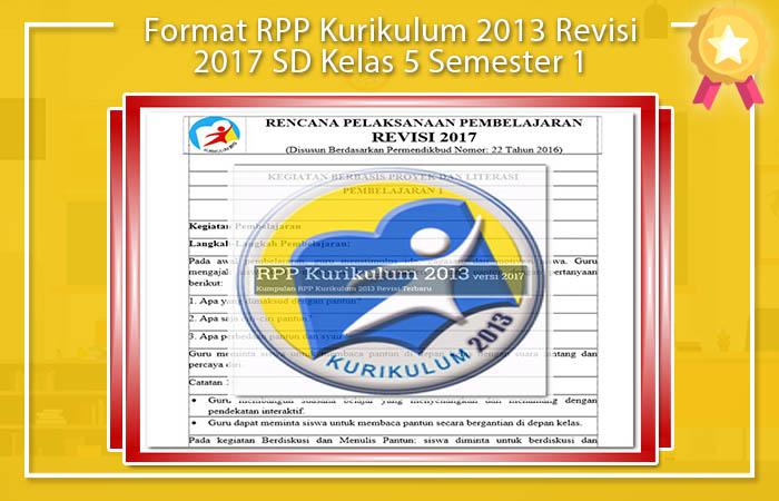 Format RPP Kurikulum 2013 Revisi 2017 SD Kelas 5 Semester 1