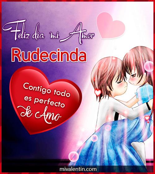 Feliz San Valentín Rudecinda