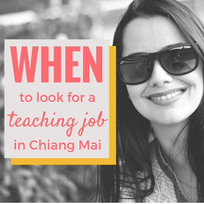 When to find a teaching job in chiang mai