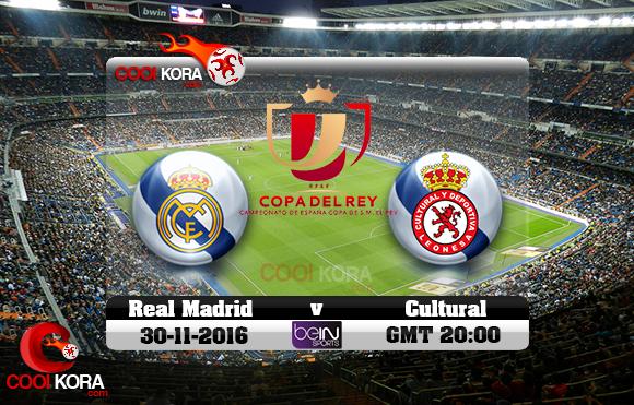 مشاهدة مباراة كولتورال ليونيسا وريال مدريد اليوم 30-11-2016 في كأس ملك أسبانيا