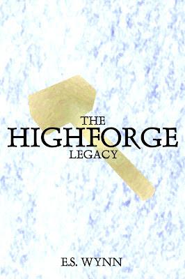 The Highforge Legacy