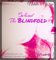 Behind the Blindfold Vol. 1
