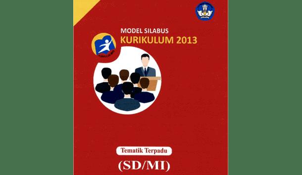 Model Silabus Tematik Terpadu Kurikulum 2013 SD MI Terbaru