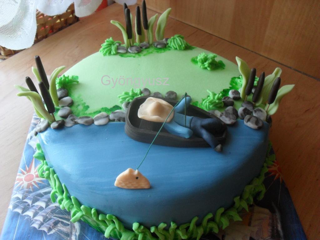 születésnapi köszöntő horgászoknak Gyöngyusz konyhája és cukrászdája: Horgász torta születésnapi köszöntő horgászoknak