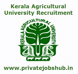 Kerala Agricultural University Recruitment