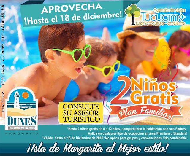 imagen Hotel Dunes  Isla de margarita Aproveche hasta el 18 de Diciembre 2016  2 niños gratis plan familiar