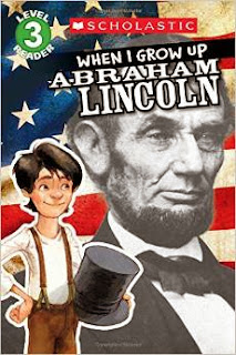 When I Grow Up: Abraham Lincoln