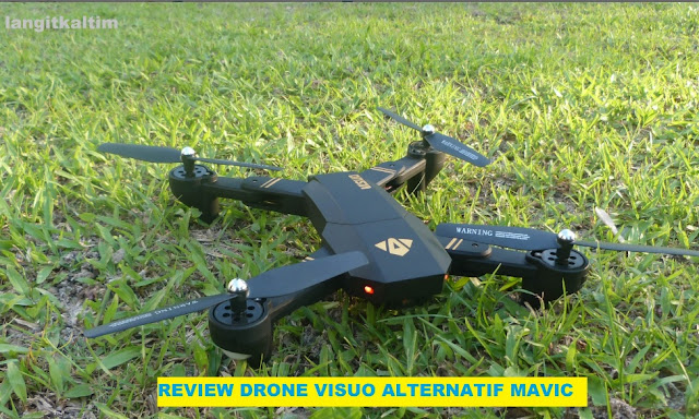 Review Drone Visuo Alternatif Dji Mavic Versi Murah