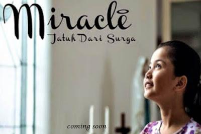 Download Film Miracle Jatuh Dari Surga 2015 Full Movie