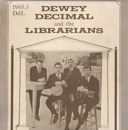 The band Dewey Decimal and the Librarians formed in 1963. Talk Dewey To Me. marchmatron.com