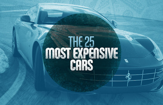 The 25 Most Expensive NIce Cars