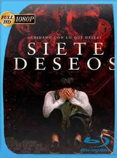 Siete Deseos (2017) UNRATEDHD [1080p] Latino [Mega] SilvestreHD