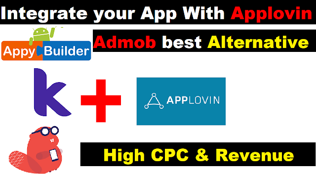 Applovin | How to add Applovin Ads | Thunkable,Makeriod (Kodular) and AppyBuilder