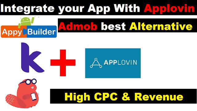 Applovin | How to add Applovin Ads | Thunkable,Makeriod (Kodular) and AppyBuilder
