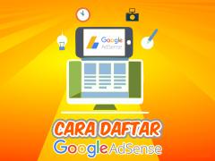 Cara Daftar Akun Google Andsense Indonesia Dengan Mudah