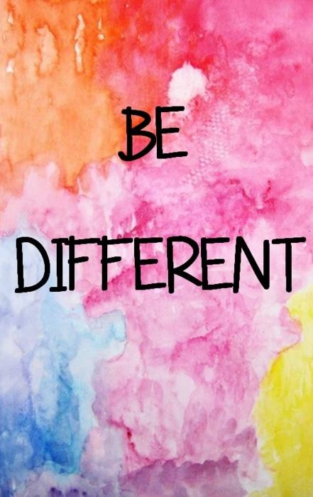 Inspirational Picture Quotes...: Be Different.
