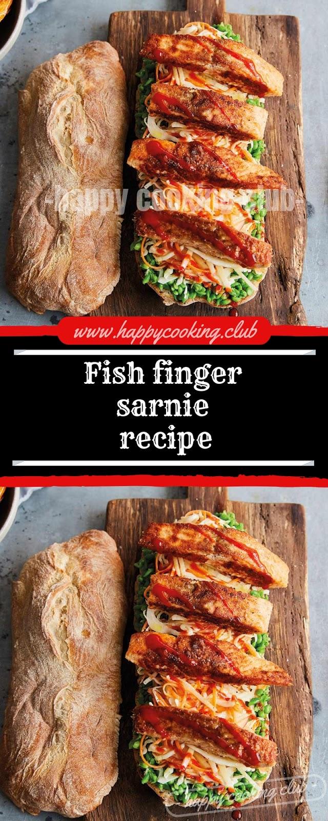 Fish finger sarnie recipe