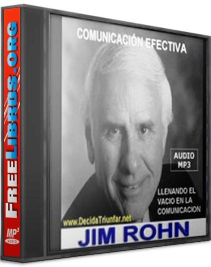 Comunicación efectiva – Jim Rohn [AudioLibro]