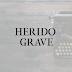 INFANCIA - Herido grave