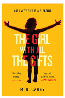 Book cover of The Girl with all the Gifts by M.R. Carey