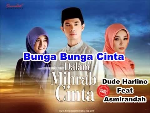 Bunga Bunga Cinta - Dude Harlino Feat Asmirandah, ost dalam mihrab cinta
