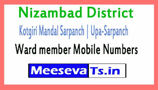 Kotgiri Sarpanch | Upa-Sarpanch | Ward member Mobile Numbers List Nizambad District All Mandals in Telangana State