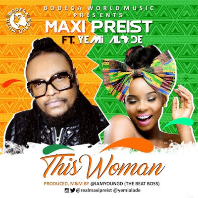 Maxi Priest ft Yemi Alade – This Woman