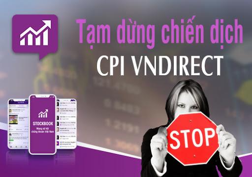 [THÔNG BÁO] V/v: Tạm dừng chiến dịch CPI VNDIRECT