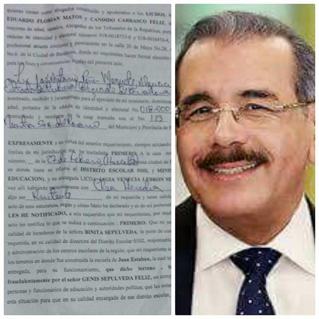 """Presidente Medina """"inaugurará una escuela en Juan Esteban de Barahona"""" cuyos terrenos se encuentra en litis judicial."""