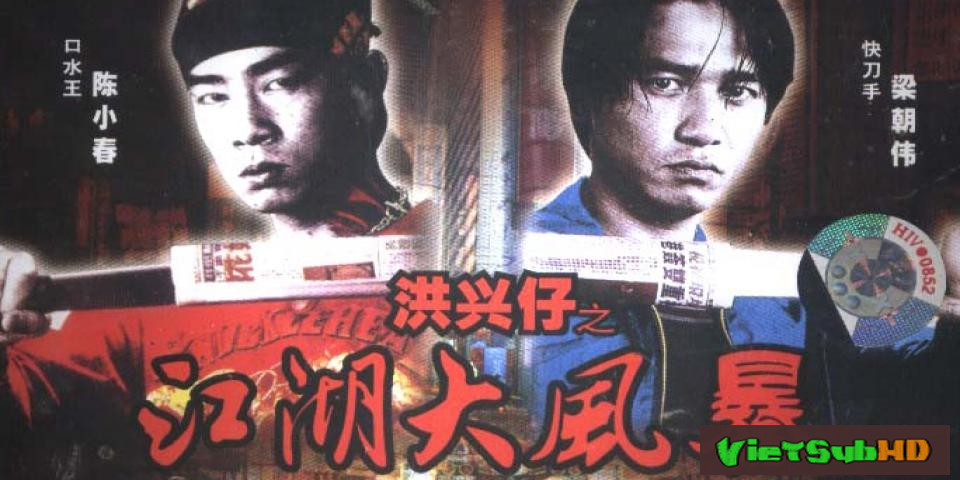 Phim Người Trong Giang Hồ: Giang Hồ Đại Phong Ba Lồng tiếng HD | Young and Dangerous: War of the Under world 1999