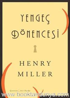 Henry Miller - Yengeç Dönencesi
