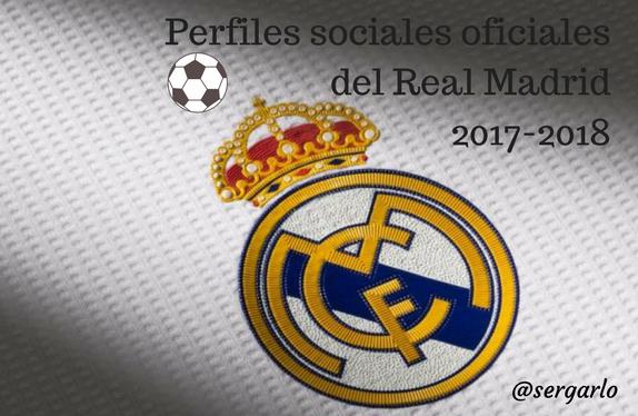Real Madrid, fútbol, perfiles sociales, twitter, facebook, 2017-2018
