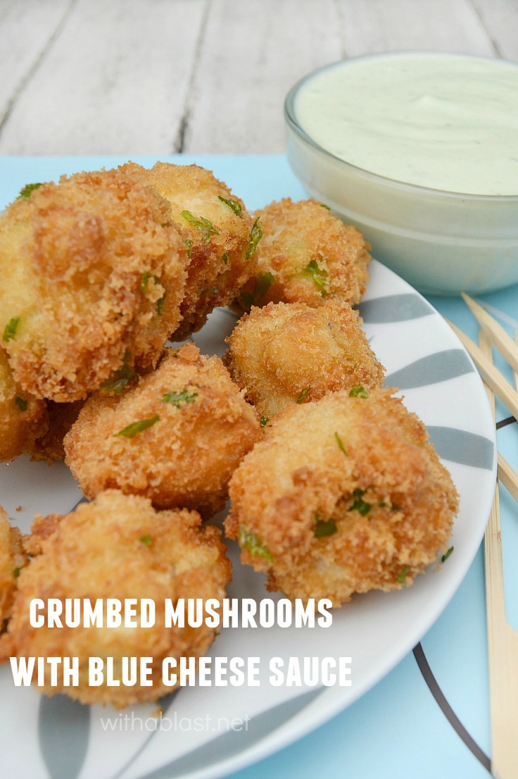 Crumbed Mushrooms with Blue Cheese Sauce  ` How to easily make Crumbed Mushrooms at home with a creamy Blue Cheese dipping Sauce {not a fan of Blue Cheese - use your favorite sauce!}