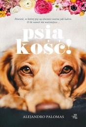 http://lubimyczytac.pl/ksiazka/4854277/psiakosc