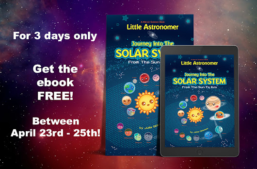 FREE for 3 days only, Little Astronomer: Journey Into the Solar System - From the Sun to Eris ebook.