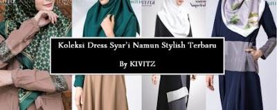 Koleksi Dress Syar'i Namun Tetap Stylish Terbaru By KIVITZ