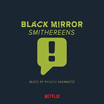 Black Mirror Smithereens Soundtrack Ryuichi Sakamoto