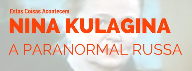 Nina Kulagina a paranormal russa
