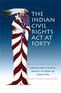 The Indian Civil Rights Act at Forty (book cover)