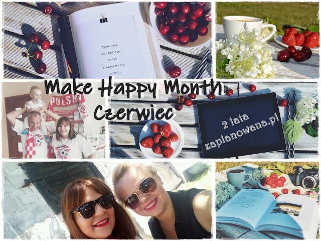 Make Happy Month - Skrót Czerwca