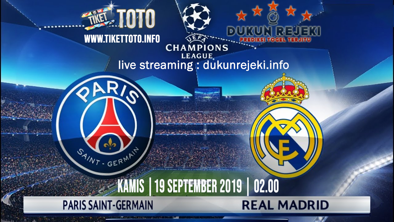 Prediksi UEFA Champions PSG Vs Real Madrid 19 September 2019