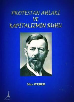 protestan-ahlakı-ve-kapitalizmin-ruhu