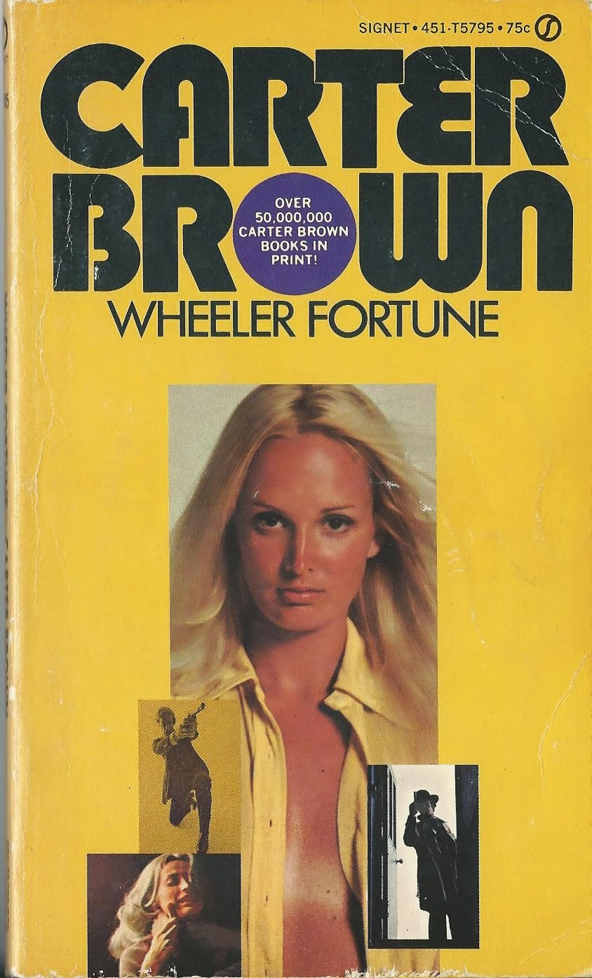 The Nick Carter & Carter Brown Blog: Wheeler Fortune by Carter Brown