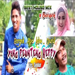 Download MP3 BERGEK feat APA LAHU dan NURUL - Yang Penteng Happy