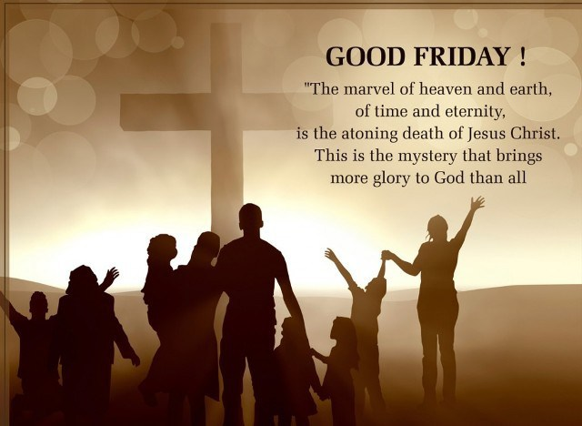 Long Good Friday Quotes 2017