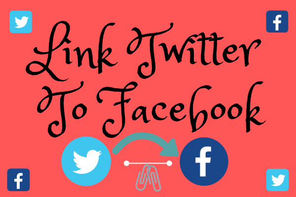 Link Twitter To Facebook