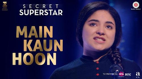 MAIN KAUN HOON Song Guitar Chords And Lyrics – Secret Superstar ...
