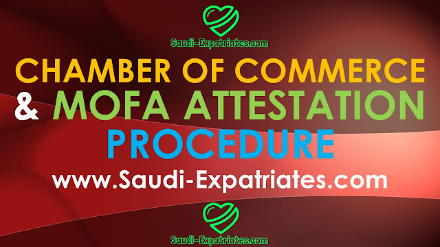 Chamber Of Commerce and Mofa Attestation Procedure