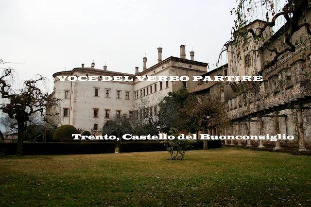 TOUR TRA I CASTELLI DEL TRENTINO: CASTELLO BUONCONSIGLIO DI TRENTO