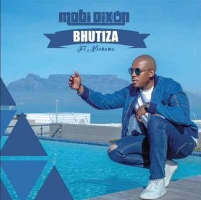 Mobi Dixon Feat. Nichume - Bhutiza ( Afro-House )